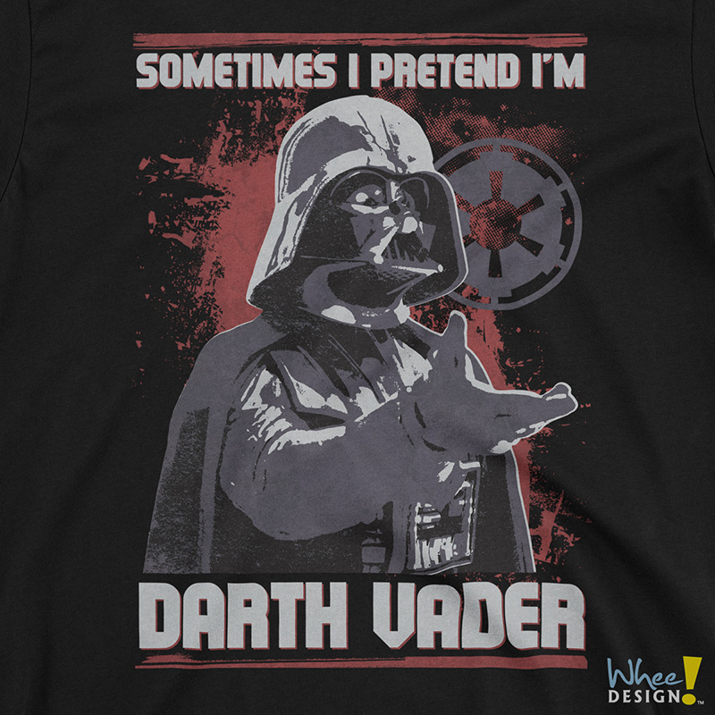 Sometimes I Pretend I'm Darth Vader